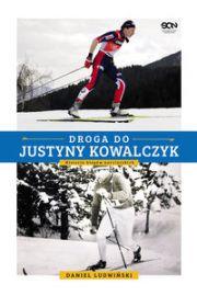 Droga do Justyny Kowalczyk - Daniel Ludwiński