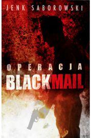 Operacja Blackmail - Jenk Saborowski