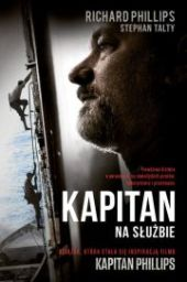 Kapitan Na służbie - Richard Phillips, Stephan Talty