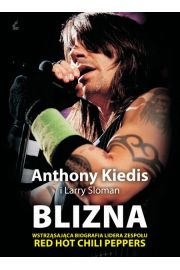Blizna - Anthony Kiedis, Larry Sloman