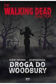 Żywe trupy Droga do Woodbury - Robert Kirkman, Jay  Bonansinga