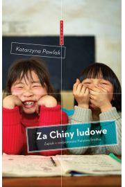 Za Chiny ludowe - Katarzyna  Pawlak