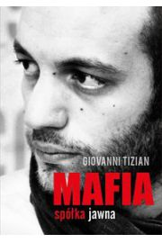 Mafia spółka jawna - Giovanni Tizian