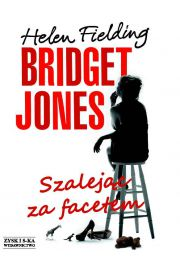 Bridget Jones. Szalejąc za facetem - Helen Fielding