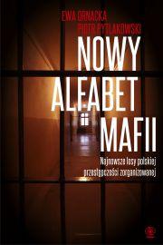 Nowy alfabet mafii - Ewa Ornacka, Piotr Pytlakowski