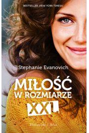 Miłość w rozmiarze XXL - Stephanie Evanovich