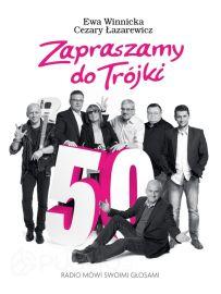 Zapraszamy do Trójki - Ewa Winnicka, Cezary Łazarewicz