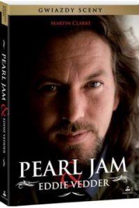 Pearl Jam & Eddie Vedder - Martin Clarke