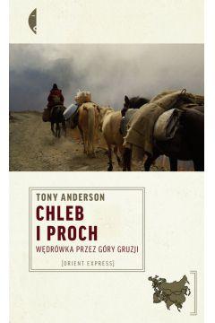 Chleb i proch - Tony Anderson