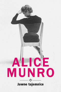 Jawne tajemnice - Alice Munro