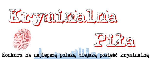 Nagroda Literacka dla najlepszej polskiej miejskiej powieści kryminalnej