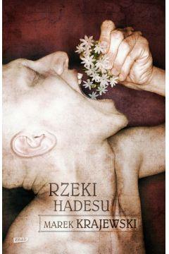 Rzeki Hadesu - Marek Krajewski