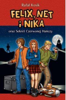 Felix, Net i Nika oraz Sekret Czerwonej Hańczy