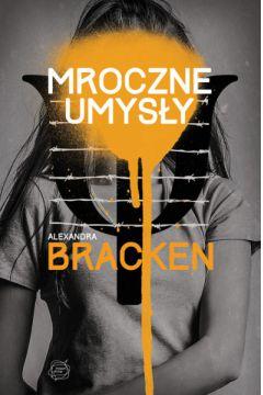 Mroczne umysły - Alexandra Bracken