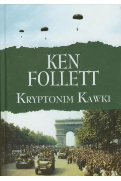 Kryptonim Kawki - Ken Follett