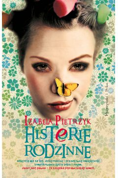Histerie rodzinne - Izabela Pietrzyk