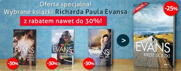 Promocja na wybrane książki Richarda Paula Evansa!